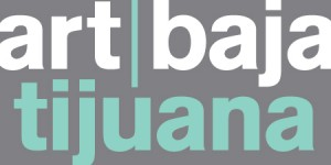 Art Baja, Art Tijuana, Art Baja Tijuana, Steve Turner, Steve Turner Contemporary, Art TJ