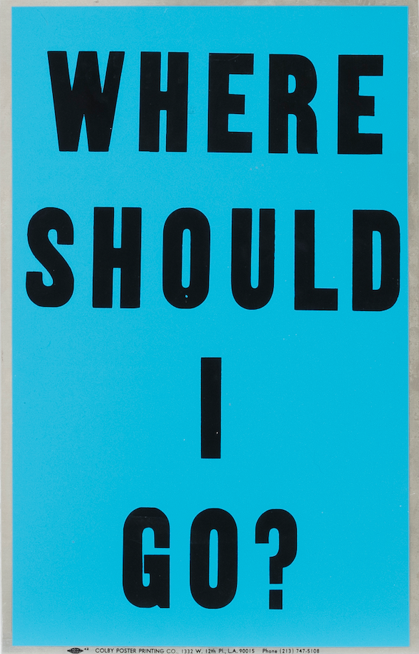 Allen Ruppersberg. <em>Poster Object (Why Is Everything The Same?)</em>, 1988. Silkscreen on aluminum, 22 x 14 inches (55.9 x 35.6 cm)