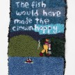 Hannah Epstein.<em> The Fish Would Have Made the Clown Happy</em>, 2019. Wool, acrylic, polyester and burlap, 30 x 22 inches  (76.2 x 55.9 cm) thumbnail