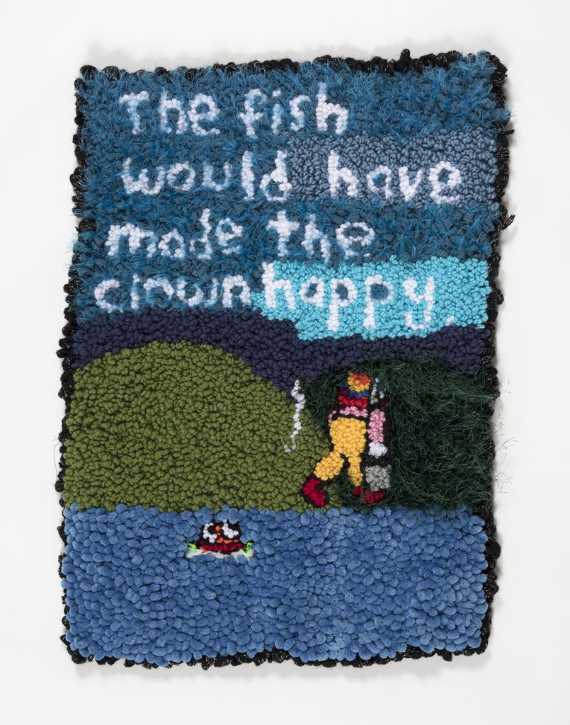 Hannah Epstein.<em> The Fish Would Have Made the Clown Happy</em>, 2019. Wool, acrylic, polyester and burlap, 30 x 22 inches  (76.2 x 55.9 cm)