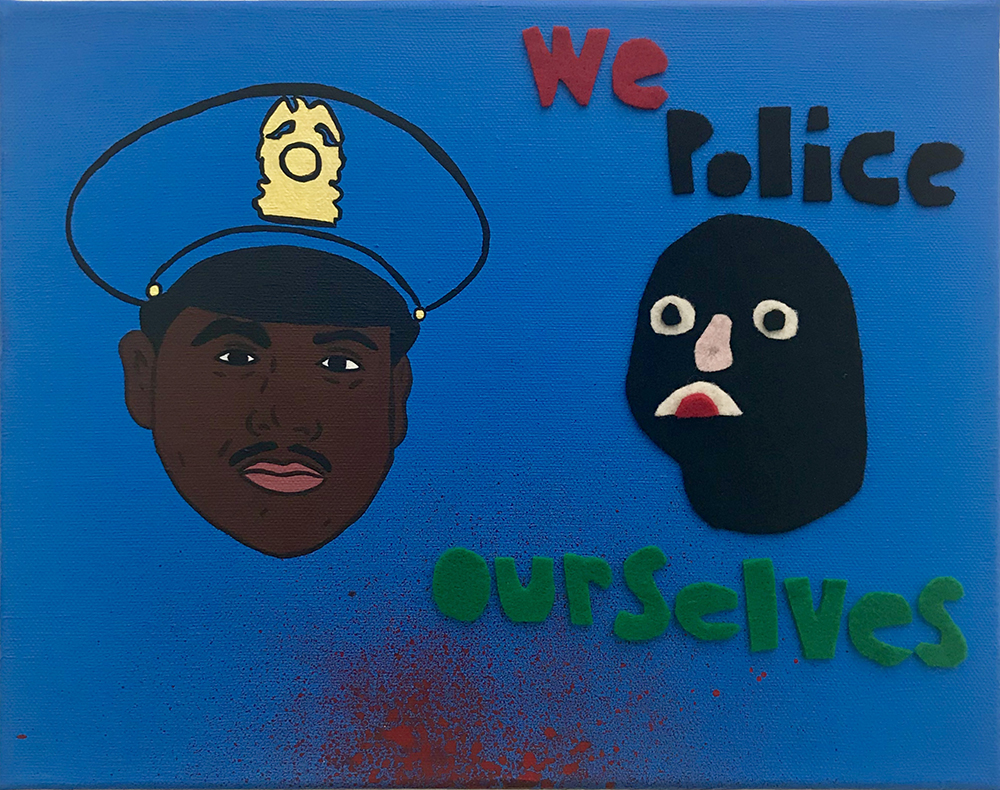 David Leggett. <em>To protect and serve. (Protect your goddamn neck)</em>, 2019. Acrylic and felt on canvas, 9 x 12 inches (22.9 x 30.5 cm)