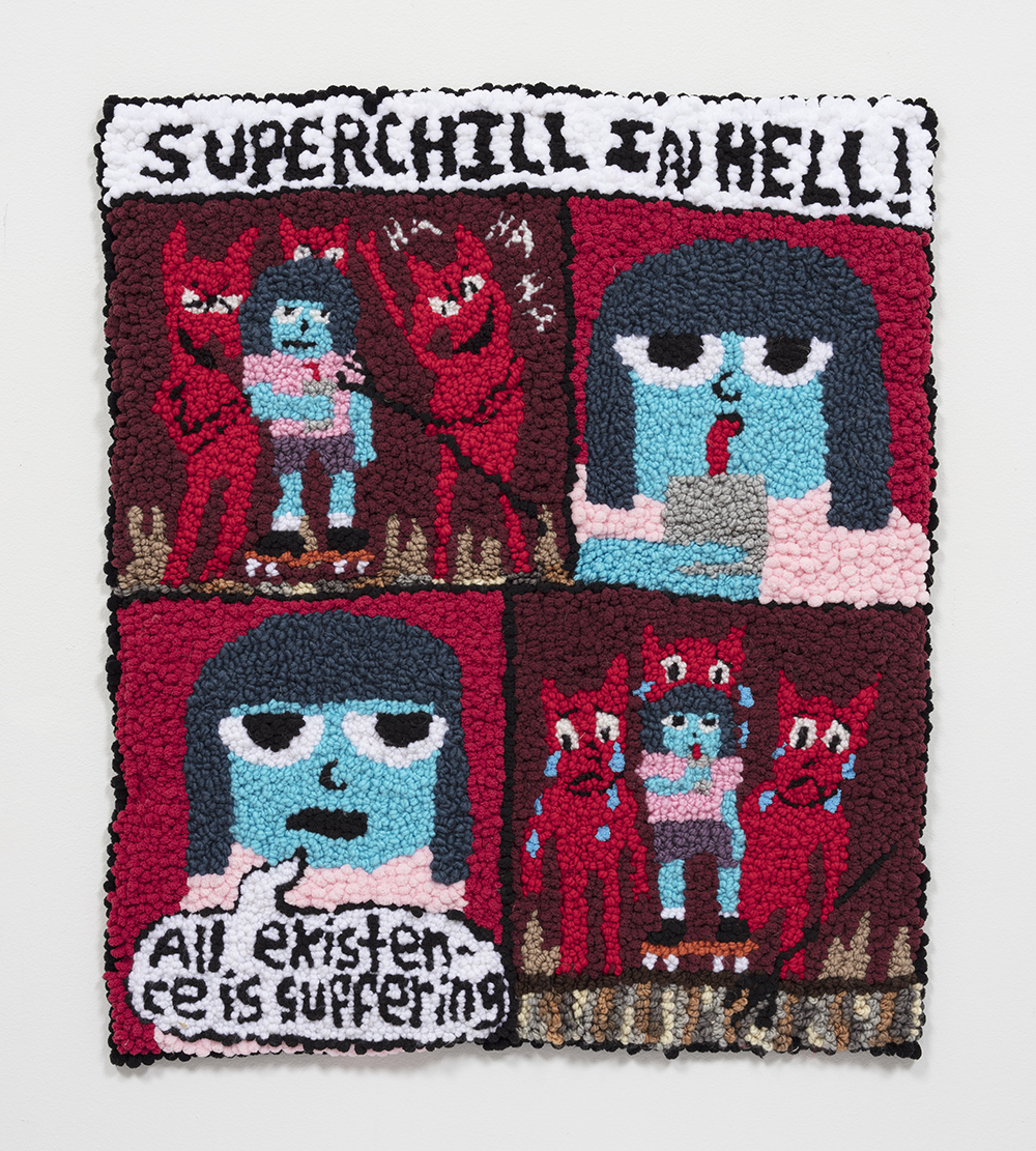 Hannah Epstein. <em>Superchill In Hell: Existence Is Suffering</em>, 2020. Wool, acrylic, cotton and burlap, 29 x 25 inches (73.7 x 63.5 cm)